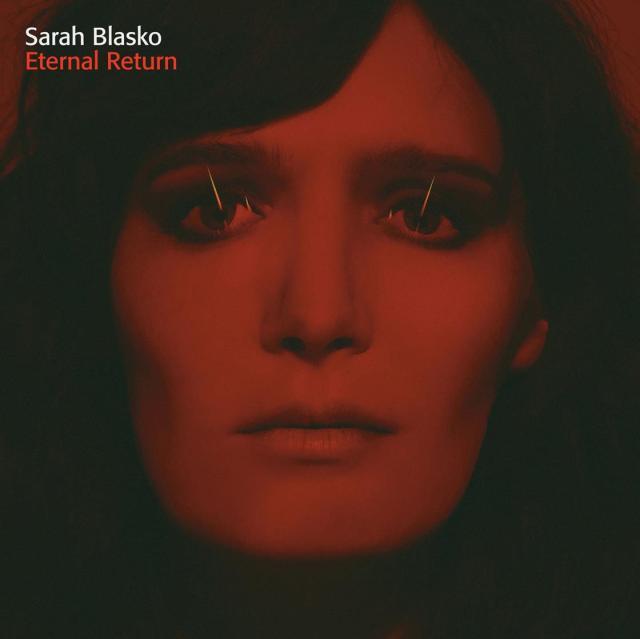 SARAH-BLASKO-ETERNAL-RETURN